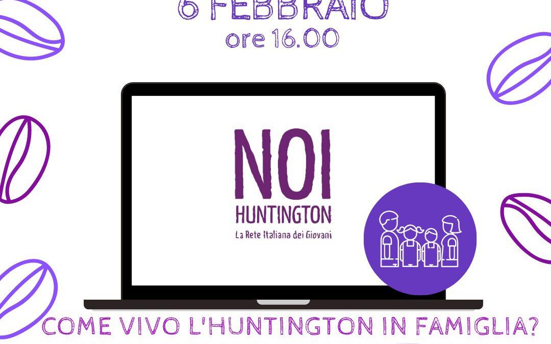 e-Huntington Cafè 06 Febbraio 2021